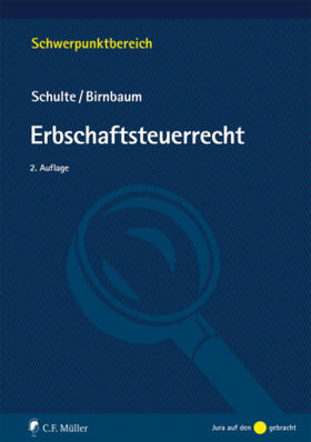 Schulte / Birnbaum | Erbschaftsteuerrecht | Buch | Sack Fachmedien