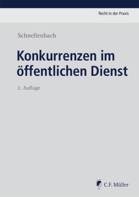Schnellenbach | Konkurrenzen im öffentlichen Dienst | Buch | sack.de