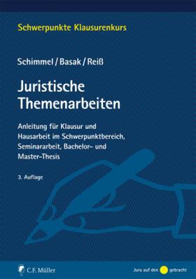 Schimmel / Basak / Reiß | Juristische Themenarbeiten | Buch | sack.de