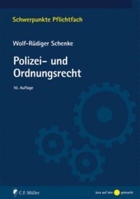 Schenke | Polizei- und Ordnungsrecht | Buch | Sack Fachmedien