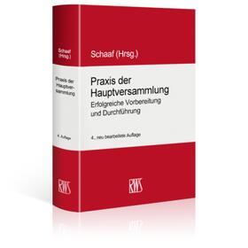 Schaaf   Praxis der Hauptversammlung   Buch   sack.de