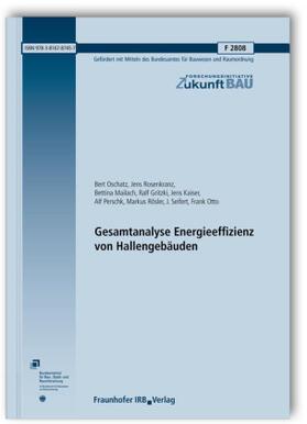Rosenkranz / Mailach / Gritzki | Gesamtanalyse Energieeffizienz von Hallengebäuden. Abschlussbericht. | Buch | sack.de