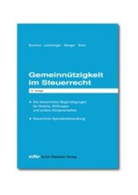 Buchna / Leichinger / Seeger | Gemeinnützigkeit im Steuerrecht | Buch | sack.de
