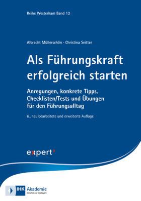 Müllerschön / Seitter / IHK-Akademie Westerham   Als Führungskraft erfolgreich starten   Buch   sack.de