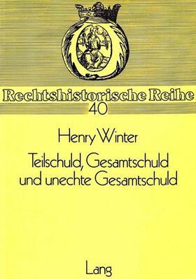 Winter | Teilschuld, Gesamtschuld und unechte Gesamtschuld | Buch | sack.de