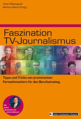 Vivian Massaguié | Faszination TV-Journalismus | Buch | Sack Fachmedien