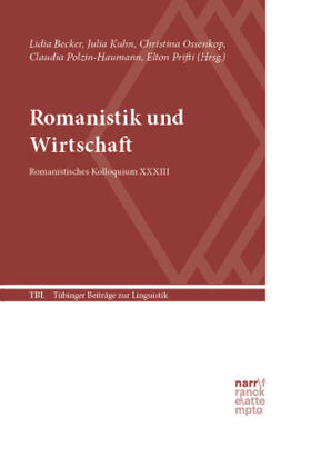 Becker / Kuhn / Ossenkop | Romanistik und Wirtschaft | Buch | sack.de