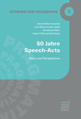 Meier-Vieracker / Bülow / Liedtke | 50 Jahre Speech Acts | E-Book | sack.de