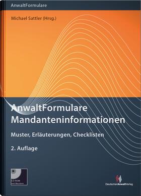 Sattler / Sattler | AnwaltFormulare Mandanteninformationen, m. CD-ROM | Buch | sack.de