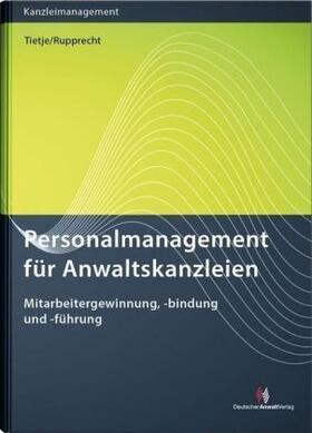 Personalmanagement für Anwaltskanzleien | Buch | sack.de