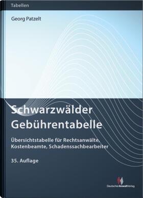Patzelt | Schwarzwälder Gebührentabelle | Buch | sack.de