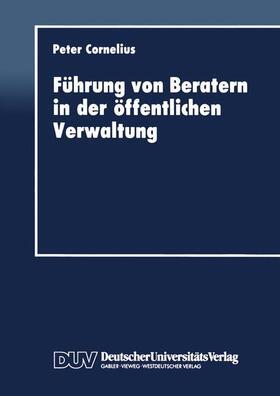 Cornelius   Führung von Beratern in der öffentlichen Verwaltung   Buch   sack.de