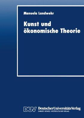 Kunst und ökonomische Theorie | Buch | sack.de