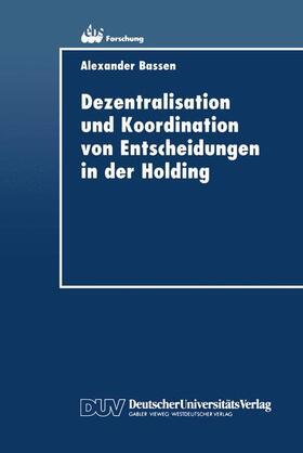Dezentralisation und Koordination von Entscheidungen in der Holding | Buch | sack.de