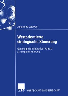 Lattwein | Wertorientierte strategische Steuerung | Buch | sack.de