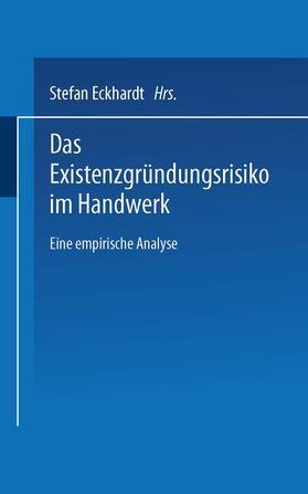 Eckhardt | Das Existenzgründungsrisiko im Handwerk | Buch | sack.de
