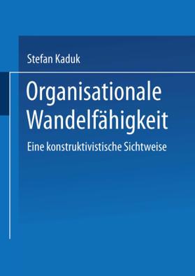 Kaduk | Organisationale Wandelfähigkeit | Buch | sack.de