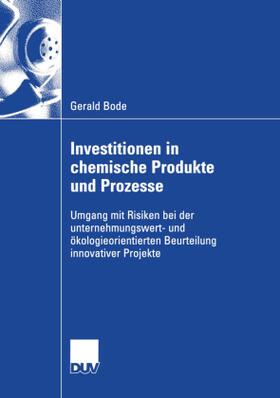 Bode   Investitionen in chemische Produkte und Prozesse   Buch   sack.de