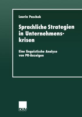 Paschek | Sprachliche Strategien in Unternehmenskrisen | Buch | sack.de
