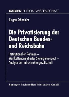 Die Privatisierung der Deutschen Bundes- und Reichsbahn | Buch | sack.de