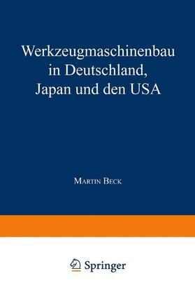 Werkzeugmaschinenbau in Deutschland, Japan und den USA | Buch | sack.de
