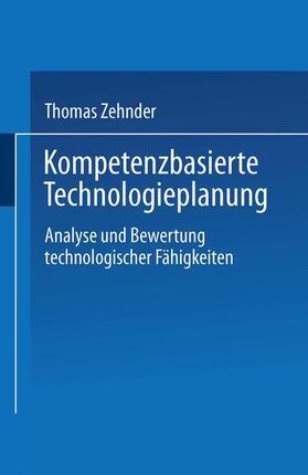 Zehnder | Kompetenzbasierte Technologieplanung | Buch | sack.de