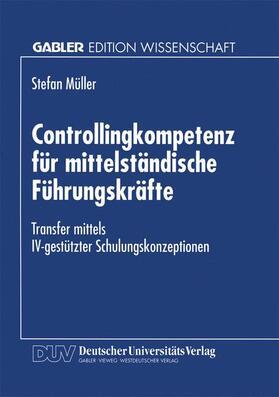 Controllingkompetenz für mittelständische Führungskräfte   Buch   sack.de