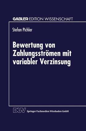 Bewertung von Zahlungsströmen mit variabler Verzinsung | Buch | sack.de