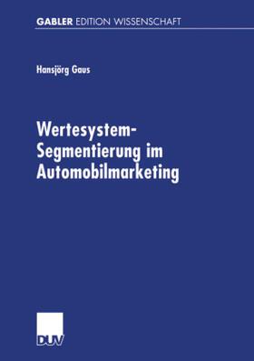 Gaus | Wertesystem-Segmentierung im Automobilmarketing | Buch | sack.de
