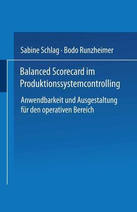 Schlag / Runzheimer   Balanced Scorecard im Produktionssystemcontrolling   Buch   sack.de