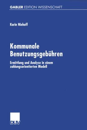 Niehoff | Kommunale Benutzungsgebühren | Buch | sack.de