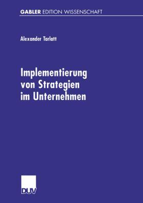 Tarlatt | Implementierung von Strategien im Unternehmen | Buch | sack.de