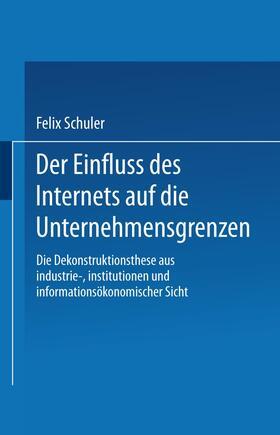 Schuler | Der Einfluss des Internets auf die Unternehmensgrenzen | Buch | sack.de