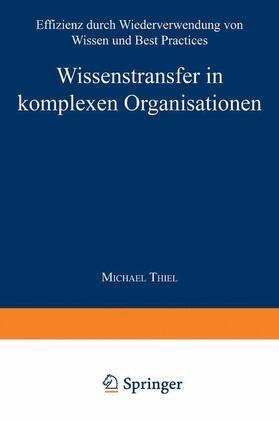 Thiel | Wissenstransfer in komplexen Organisationen | Buch | sack.de
