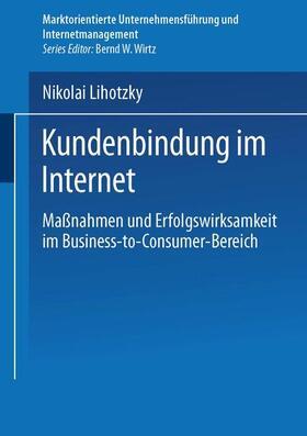 Lihotzky | Kundenbindung im Internet | Buch | sack.de