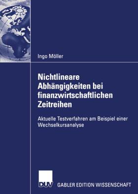 Möller | Nichtlineare Abhängigkeiten bei finanzwirtschaftlichen Zeitreihen | Buch | sack.de
