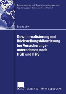 Löw | Gewinnrealisierung und Rückstellungsbilanzierung bei Versicherungsunternehmen nach HGB und IFRS | Buch | sack.de