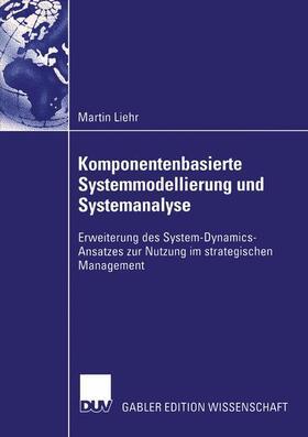 Liehr | Komponentenbasierte Systemmodellierung und Systemanalyse | Buch | sack.de