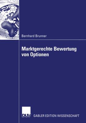 Brunner | Marktgerechte Bewertung  von Optionen | Buch | sack.de