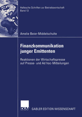 Beier-Middelschulte | Finanzkommunikation junger Emittenten | Buch | sack.de