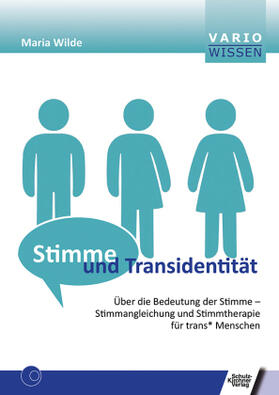Wilde   Stimme und Transidentität   Buch   sack.de