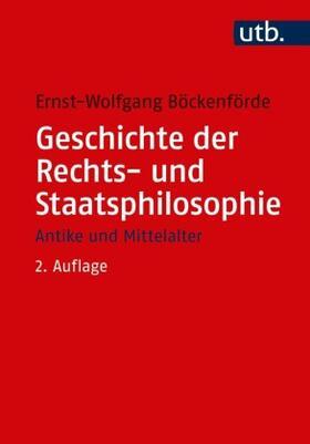 Böckenförde | Geschichte der Rechts- und Staatsphilosophie | Buch | sack.de