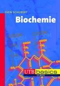 Schubert |  Biochemie | Buch |  Sack Fachmedien