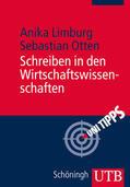 Limburg / Otten |  Schreiben in den Wirtschaftswissenschaften | Buch |  Sack Fachmedien
