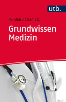 Strametz | Grundwissen Medizin | Buch | sack.de