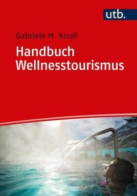 Knoll | Handbuch Wellnesstourismus | Buch | sack.de