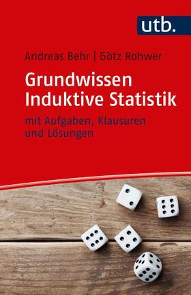 Behr / Rohwer | Grundwissen Induktive Statistik | Buch | Sack Fachmedien
