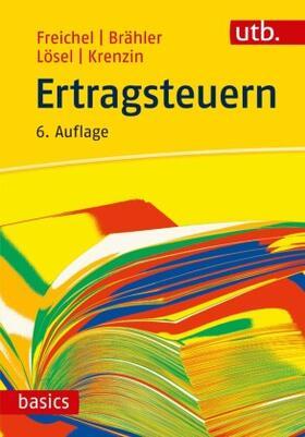 Lösel / Krenzin / Freichel   Ertragsteuern   Buch
