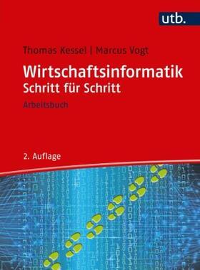 Kessel / Vogt | Wirtschaftsinformatik Schritt für Schritt | Buch | sack.de
