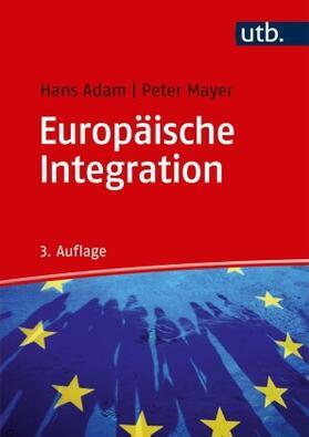 Adam / Mayer | Europäische Integration | Buch | sack.de